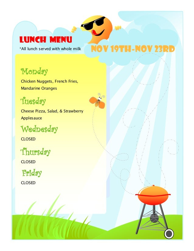 Lunch Menu*All lunch served with whole milk                                    NOV 19th-Nov 23rdMondayChicken Nuggets, Fre...