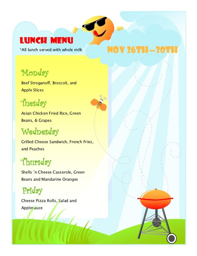 Lunch Menu*All lunch served with whole milk                                         NOV 26th—30thMondayBeef Stroganoff, Br...
