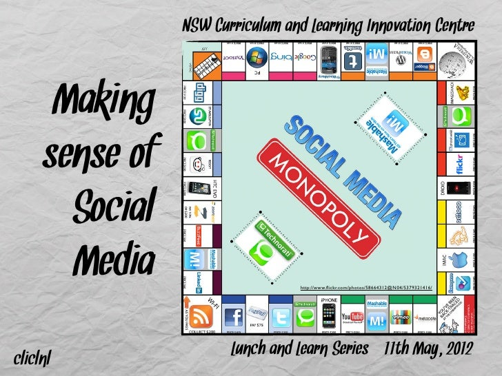 NSW Curriculum and Learning Innovation Centre      Making     sense of       Social       Media                      http:...