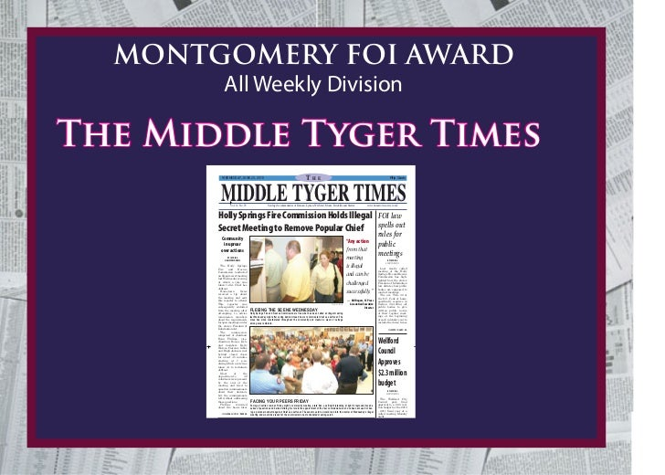 MONTGOMERY FOI AWARD            All Weekly DivisionThe Middle Tyger Times          WEDNESDAY, JUNE 23, 2010               ...
