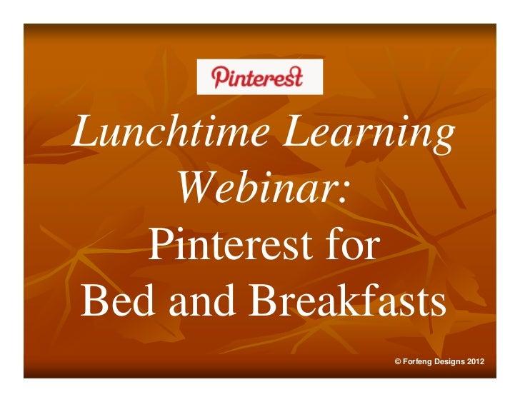 Lunchtime learning webinar pinterest for b&bs