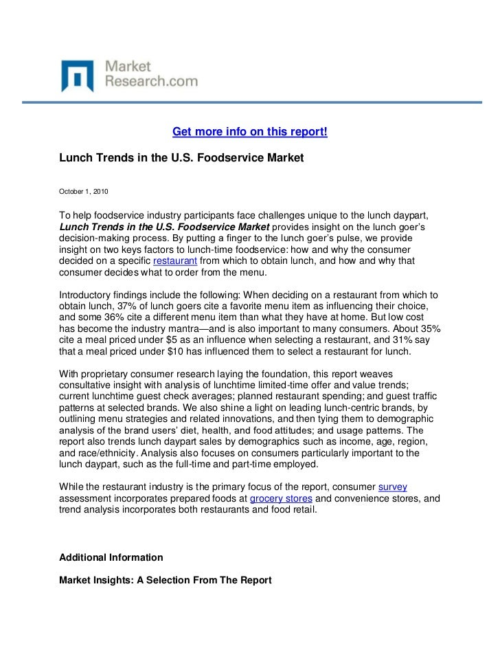 Get more info on this report!Lunch Trends in the U.S. Foodservice MarketOctober 1, 2010To help foodservice industry partic...