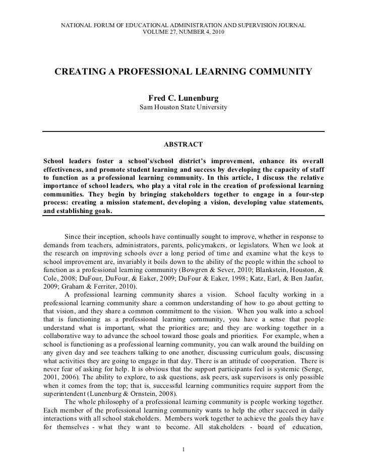 Lunenburg, fred c creating a professional learning community nfeasj v27 n4 2010
