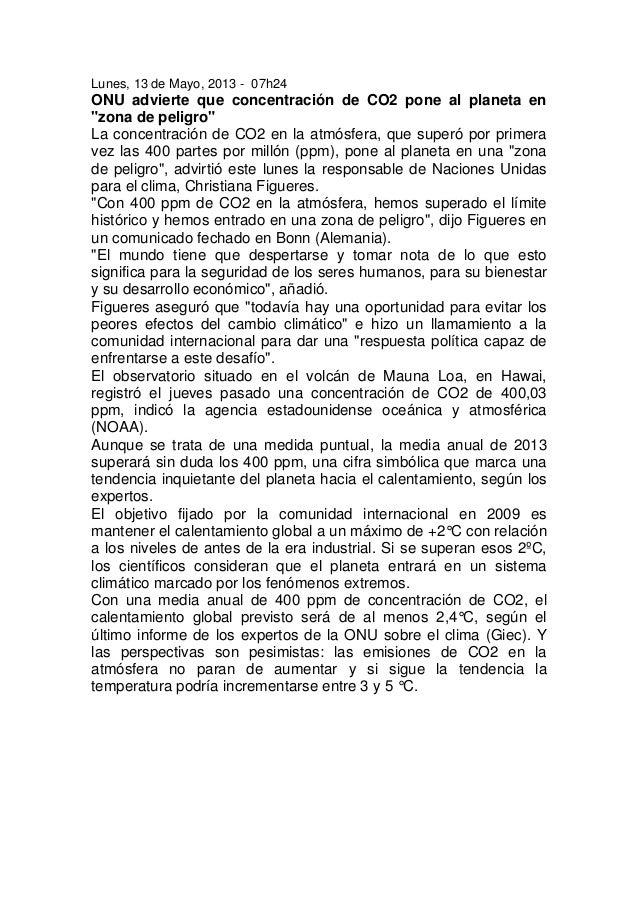 """Lunes, 13 de Mayo, 2013 - 07h24ONU advierte que concentración de CO2 pone al planeta en""""zona de peligro""""La concentración d..."""
