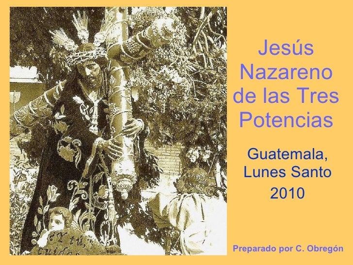 Jesús de las tres Potencias 2010