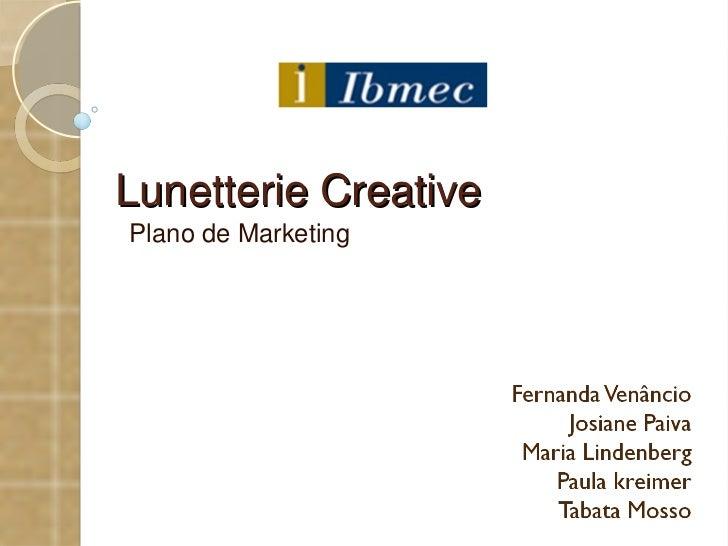 Lunetterie Creative