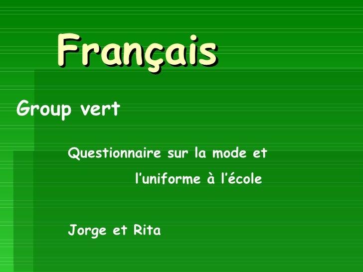 Français Group vert Questionnaire sur la mode et l'uniforme à l'école Jorge et Rita