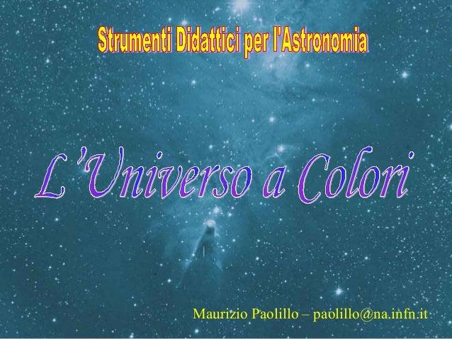 Maurizio Paolillo – paolillo@na.infn.it
