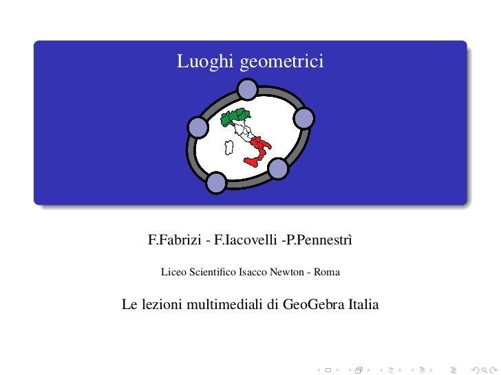 Luoghi geometrici    F.Fabrizi - F.Iacovelli -P.Pennestr`                                       ı      Liceo Scientifico Is...