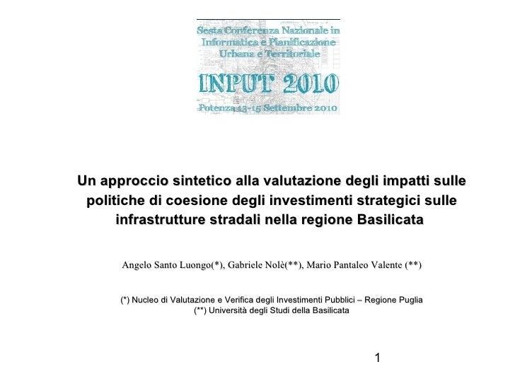 Un approccio sintetico alla valutazione degli impatti sulle politiche di coesione degli investimenti strategici sulle infr...