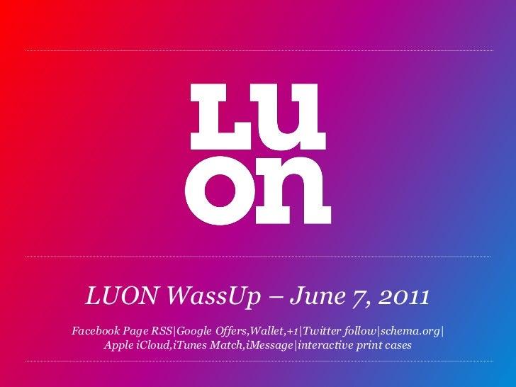 LUON WassUp - June 7, 2011