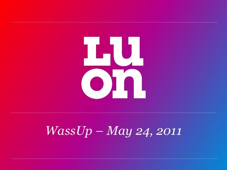 WassUp – May 24, 2011<br />