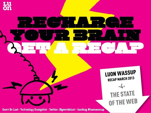 LUON WassUp Recap March 2013 - 4. the state of the web