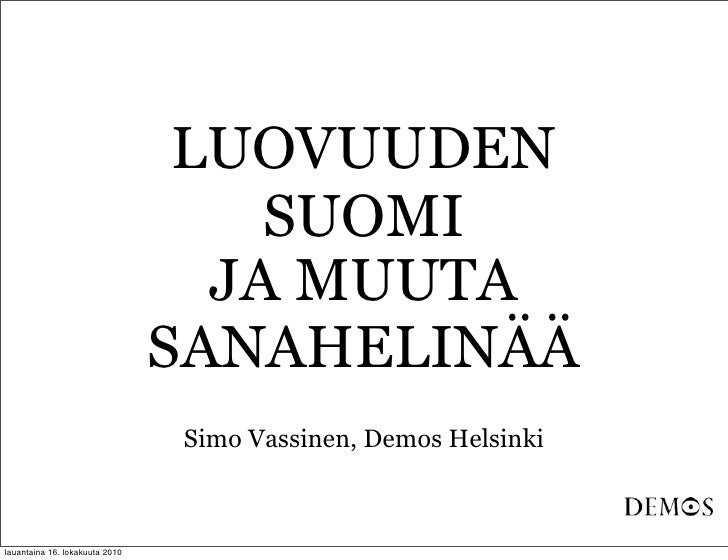 Luovuuden suomi?
