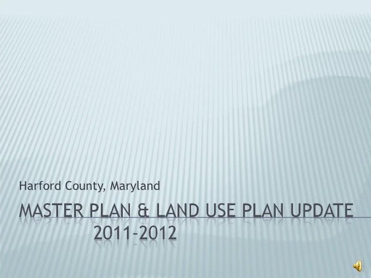 2012 Harford County Master Plan Kickoff