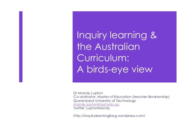 Inquiry learning and the Australian Curriculum