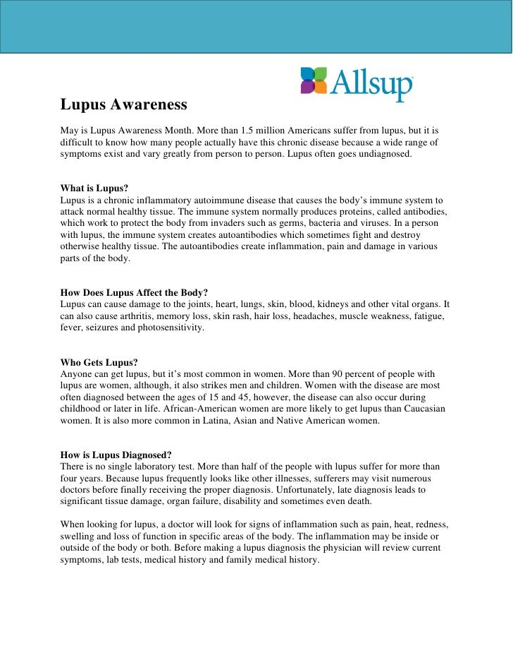 Lupus AwarenessMay is Lupus Awareness Month. More than 1.5 million Americans suffer from lupus, but it isdifficult to know...