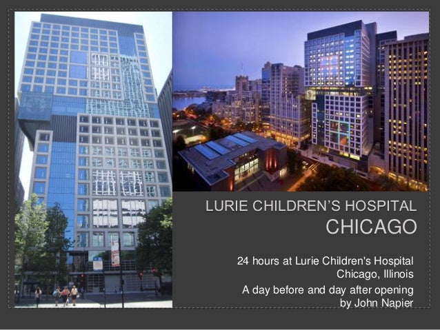Lurie children's hospital opening day