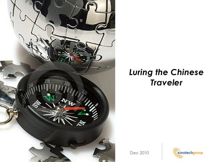 Luring the Chinese      TravelerDec 2010