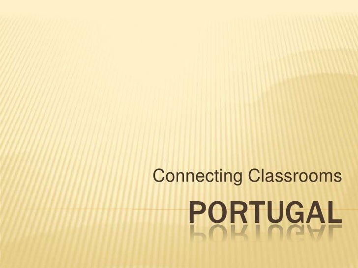 Portugal<br />ConnectingClassrooms<br />