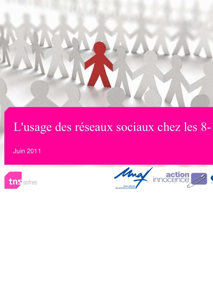 Lusage des réseaux sociaux chez les 8-17 ansJuin 2011