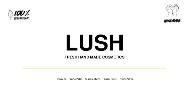 lush marketing plan Although target market and demographic are closely related terms, they  we  can also infer that a substantial part of lush's target market is.