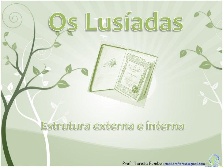 Prof. Teresa Pombo  ( [email_address]  )