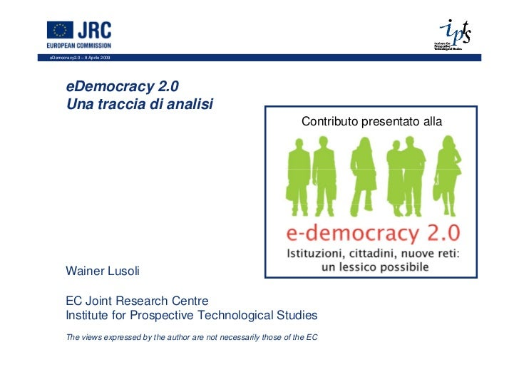 eDemocracy2.0 – 8 Aprile 2009       eDemocracy 2.0       Una traccia di analisi                                           ...