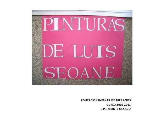 EDUCACIÓN INFANTIL DE TRES ANOS CURSO 2010-2011 C.P.I. MONTE CAXADO