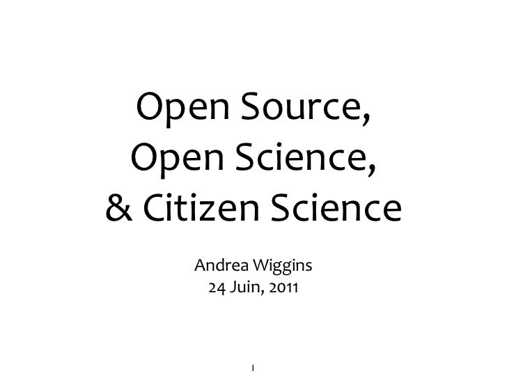 Open Source, Open Science, & Citizen Science