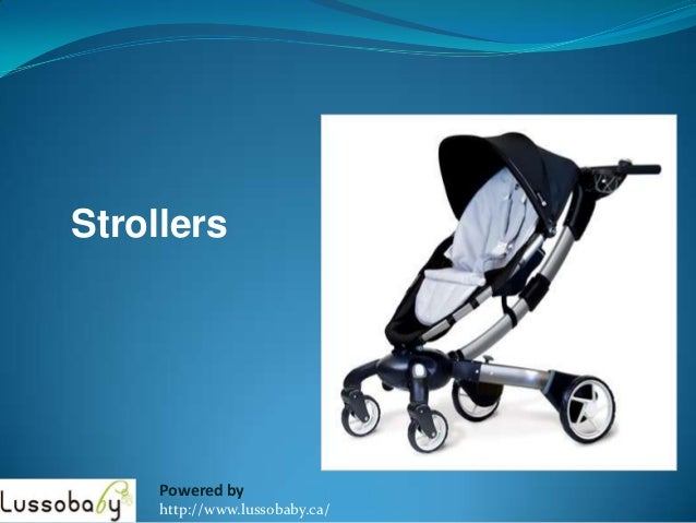Strollers     Powered by     http://www.lussobaby.ca/
