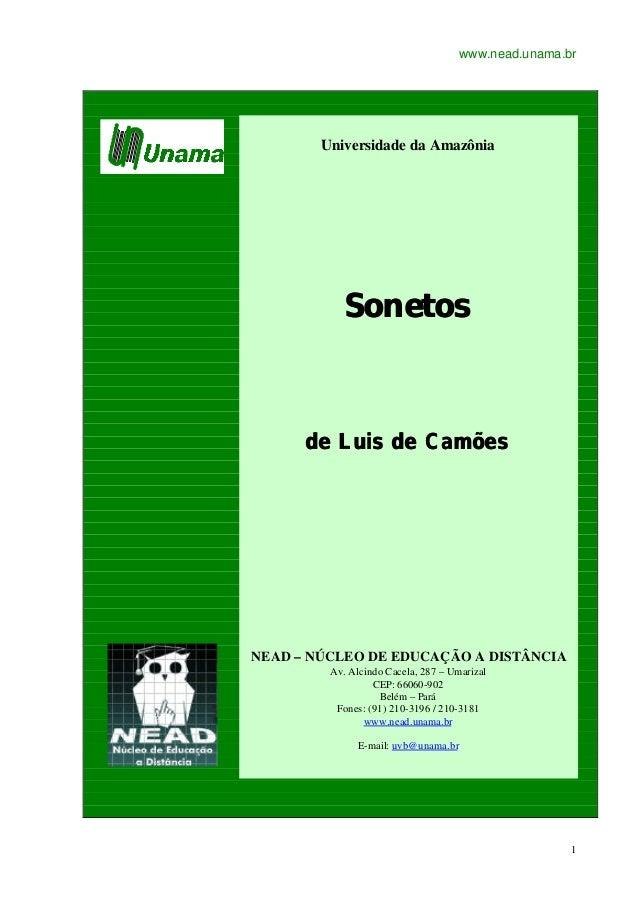 www.nead.unama.br 1 Universidade da Amazônia SonetosSonetos de Luis de Camõesde Luis de Camões NEAD – NÚCLEO DE EDUCAÇÃO A...