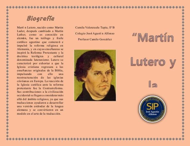 Martí n Lutero, nacido como Martin Luder, después cambiado a Martin Luther, como es conocido en alemán, fue un teólogo y f...