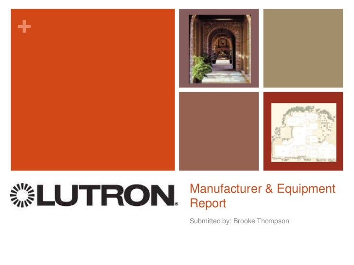 Manufacturer & Equipment Report<br />Submitted by: Brooke Thompson<br />