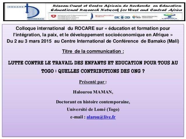 Colloque international du ROCARE sur « éducation et formation pour l'intégration, la paix, et le développement socioéconom...