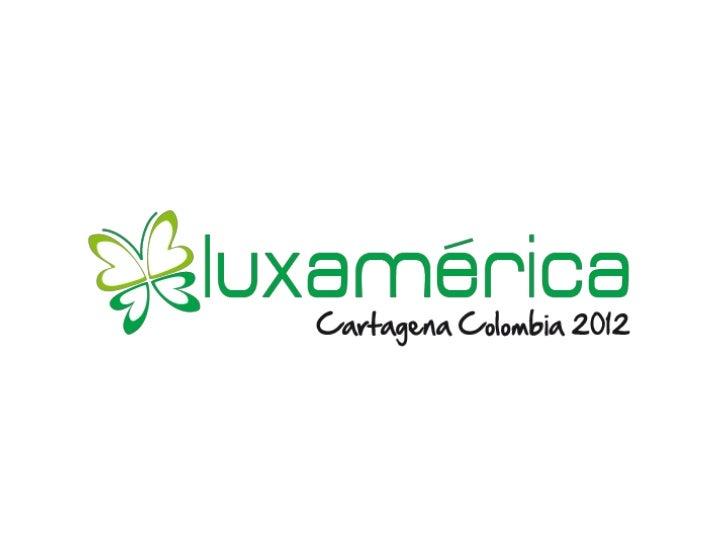 Presentación Luxamerica
