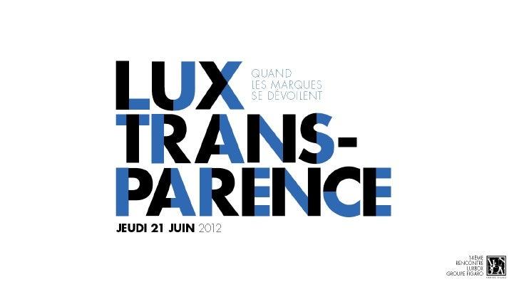 LuxBox-Groupe Figaro // LuxTransparence  21 juin 2012