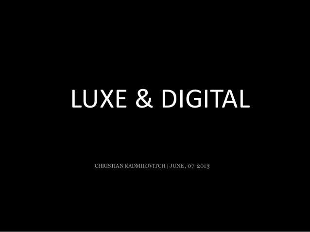 Les 12 travaux du Luxe...digital