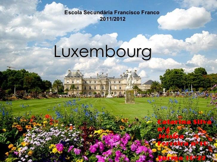 Luxembourg travail de groupe catarina et jessica