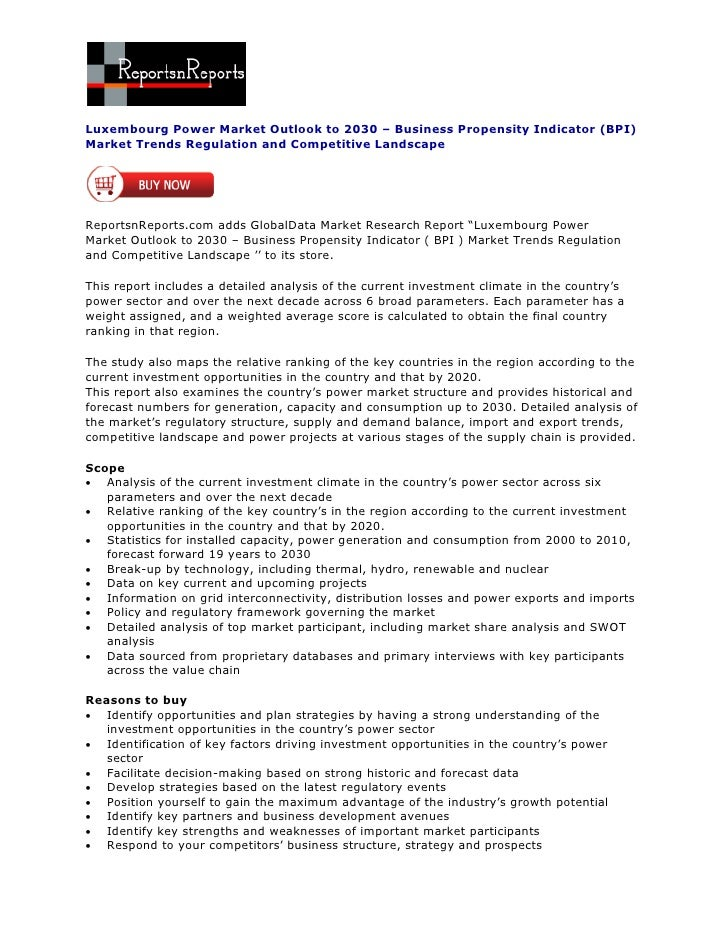 Luxembourg Power Market Outlook to 2030 – Business Propensity Indicator (BPI)Market Trends Regulation and Competitive Land...