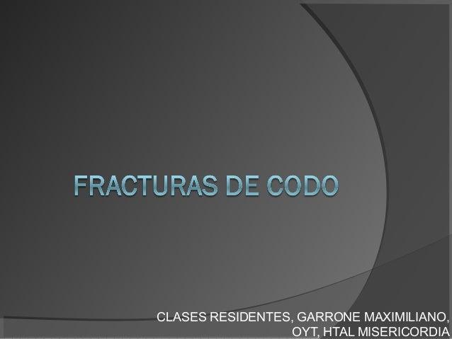 CLASES RESIDENTES, GARRONE MAXIMILIANO, OYT, HTAL MISERICORDIA
