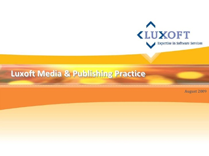 Luxoft media and publishing practice overview (rc)