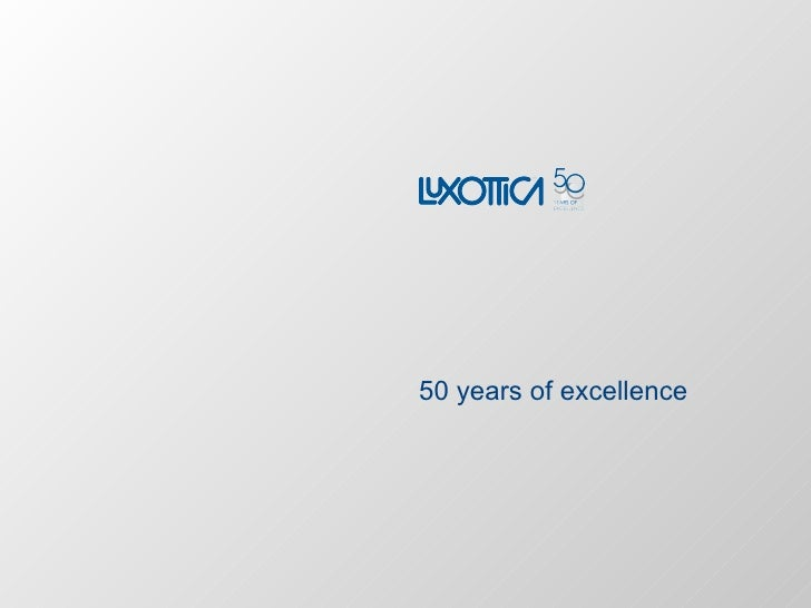 Luxottica group   corporate presentation