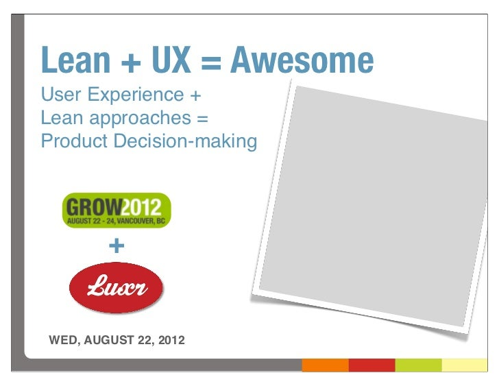 GROWtalks - UX + Lean = Awesome