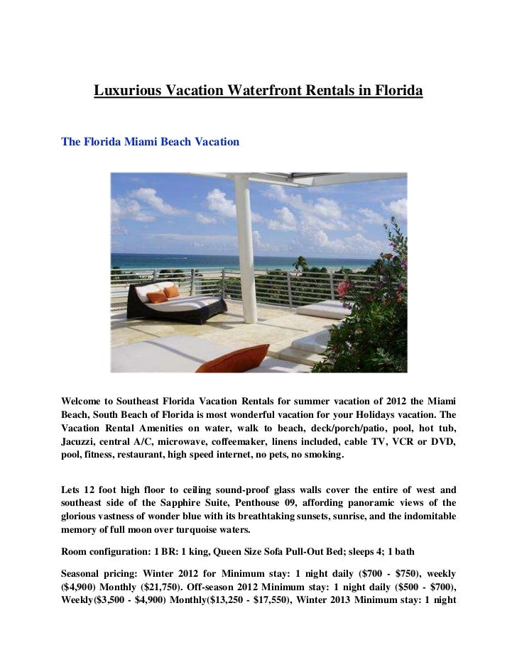 Luxurious Vacation Waterfront Rentals in FloridaThe Florida Miami Beach VacationWelcome to Southeast Florida Vacation Rent...