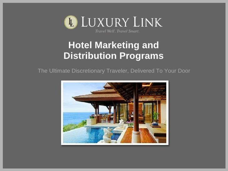 Luxury Link Marketing Program