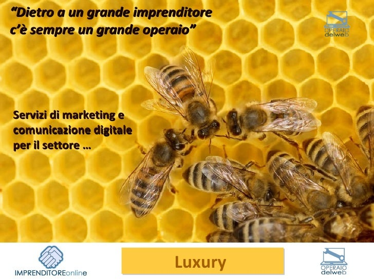 """Servizi di marketing e comunicazione digitale per il settore … """" Dietro a un grande imprenditore c'è sempre un grande oper..."""