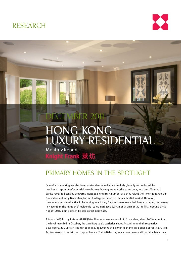 RESEARCH       December 2011       HONG KONG       Luxury Residential       Monthly Report           Primary homes in the ...