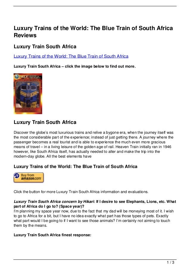 Luxury Trains of the World: The Blue Train of South AfricaReviewsLuxury Train South AfricaLuxury Trains of the World: The ...