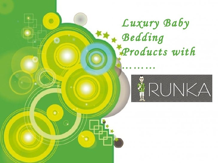 Luxury Baby Bedding Products with  ………